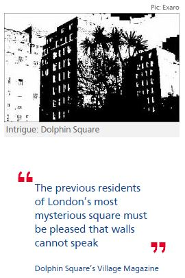 MPs, celebrities and spies share dark secrets of Dolphin Square